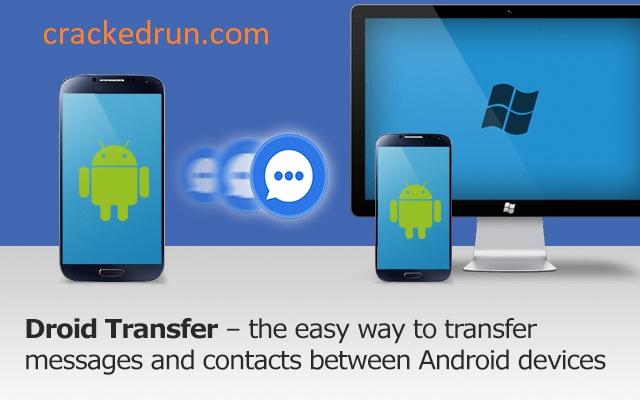 Droid Transfer Crack 1.50.0 + Keygen Free Download 2021