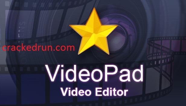 VideoPad Video Editor Crack 10.48 + Serial Key Free Download 2021